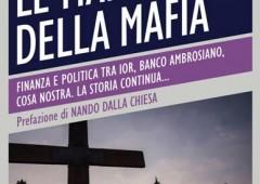 Ior: le mani della Mafia, da Calvi a oggi