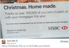 """HSBC: messaggio auguri ai clienti. """"Buon Natale. Pagate o confischeremo le vostre case."""""""
