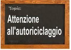 """Cassazione sull'autoriciclaggio: bancarotta per """"distrazione"""" e alert per i soggetti obbligati"""