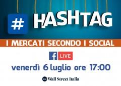 #Hashtag, i mercati secondo i social – Influencer marketing, una bolla che può scoppiare?