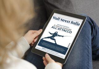 Wall Street Italia magazine, scegliamo il digital per esservi più vicino