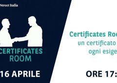 Certificates Room: un certificato per ogni esigenza (VIDEO), in diretta alle ore 16