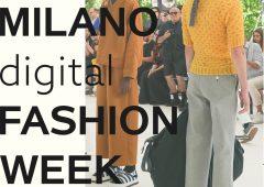 La Camera Nazionale della Moda lancia la Milano Digital Fashion Week