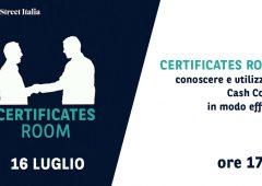 Certificates Room: conoscere e utilizzare i Cash Collect in modo efficace