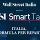 "WSI Smart Talk: rivedi la puntata ""Italia, la formula per ripartire"" (VIDEO)"