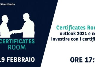 Certificates Room: outlook 2021 e come investire con i certificati