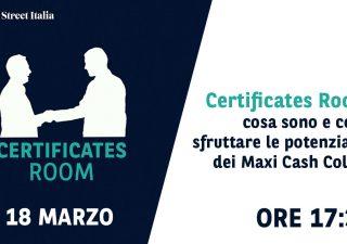 Certificates Room: cosa sono e come sfruttare le potenzialità dei Maxi Cash Collect